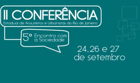 II Conferência Estadual de Arquitetos e Urbanistas do Rio de Janeiro
