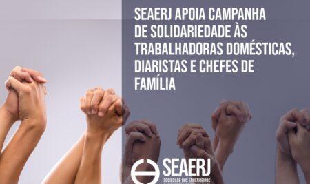 SEAERJ apoia campanha de solidariedade às trabalhadoras domésticas, diaristas e chefes de família