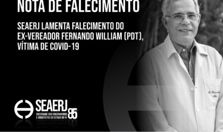 SEAERJ lamenta falecimento do ex-vereador Fernando William, vítima de Covid-19