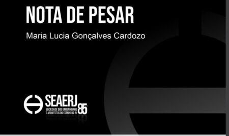A SEAERJ lamenta o falecimento da senhora Maria Lucia Gonçalves Cardozo