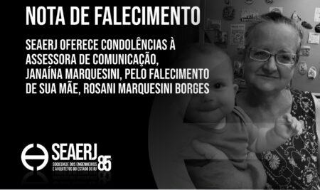 SEAERJ oferece condolências à assessora de comunicação, Janaína Marquesini, pelo falecimento de sua mãe