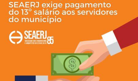 Palavra do presidente: SEAERJ exige pagamento do 13º salário aos servidores do município