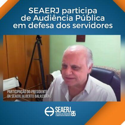 SEAERJ participa de Audiência Pública em defesa dos servidores