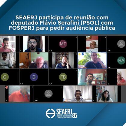 SEAERJ participa de reunião com deputado Flávio Serafini (PSOL) com FOSPERJ para pedir audiência pública