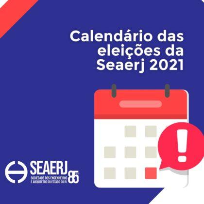 Calendário Eleitoral SEAERJ 2021