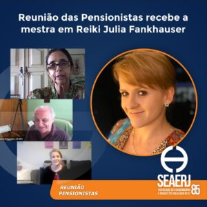 Reunião das Pensionistas recebe a mestra em Reiki Julia Fankhauser