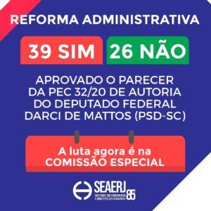A Comissão de Constituição e Justiça da Câmara dos Deputados deu aval à PEC nº 32/2020, a Reforma Administrativa