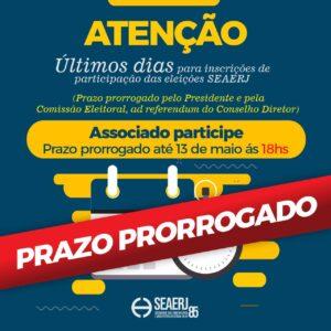 PRAZO DA INSCRIÇÃO ELEIÇÕES SEAERJ 2021 PRORROGADO ATÉ QUINTA-FEIRA 13/05/2021, 18:00
