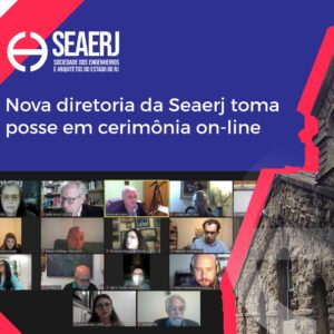 Nova diretoria da SEAERJ toma posse em cerimônia on-line
