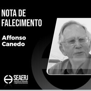 Nota de falecimento: ex-presidente da SEAERJ, o engenheiro Affonso Canedo vai deixar saudades