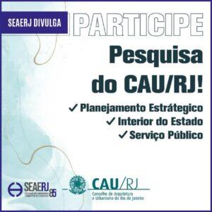 CAU-RJ divulga pesquisa inédita que visa mapear as necessidades dos profissionais