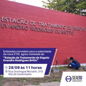 """Entidades convidam para a solenidade da nova ETIG agora nomeada de """"Estação de Tratamento de Esgoto Evandro Rodrigues Britto"""""""