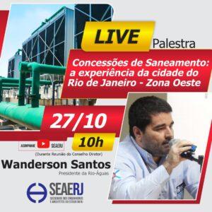 Seaerj promove palestra sobre concessões de saneamento com o presidente da Rio-Águas